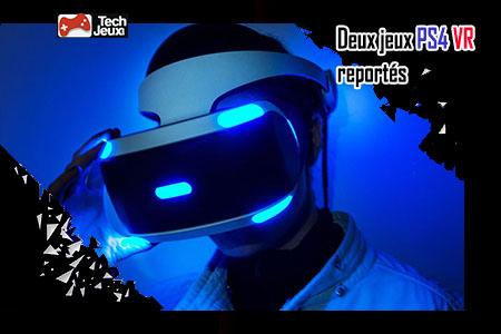 jeux PS4 VR reportés à 2018