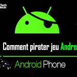 Comment pirater n'importe quel jeu sur votre smartphone Android