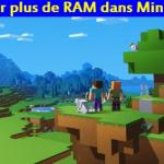 Comment allouer plus de RAM dans Minecraft