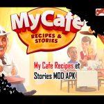 My Cafe Recipes et Stories MOD APK
