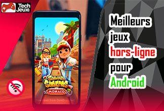 Meilleurs jeux hors-ligne pour Android