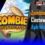 Zombie Castaways Apk Mod 2019