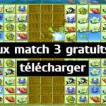 Jeux match 3 gratuits à télécharger